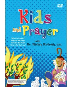 Kids and Prayer (Catholic) DVD