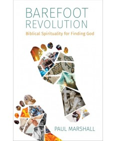 Barefoot Revolution: Biblical Spirituality for Finding God