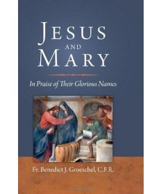 Jesus and Mary:: In Praise of Their Glorious Names