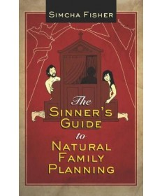 Sinner's Guide to Natural Family Planning