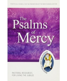 Pastoral Resources for Living the Jubilee: The Psalms of Mercy