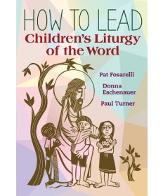How to Lead Children's Liturgy of the Word