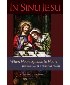 In Sinu Jesu: When Heart Speaks to Heart