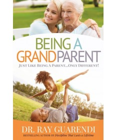 Being a Grandparent: Just Like Being a Parent...Only Different