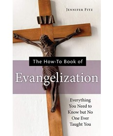 How-To Book of Evangelization