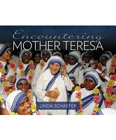 Encountering Mother Teresa