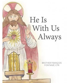 He Is With Us Always