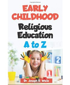Early Childhood Religious Education A to Z