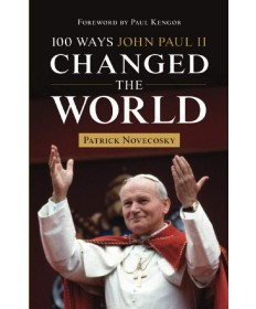100 Ways John Paul II Changed the World