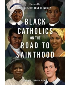 Black Catholics on the Road to Sainthood