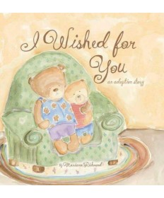 I Wished for You: An Adoption Story