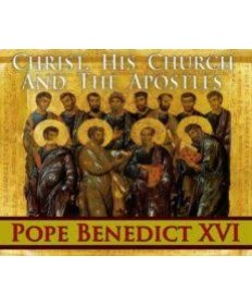 Christ, His Church and the Apostles