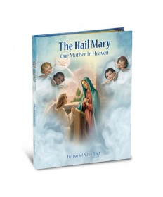 Gloria Stories - Hail Mary: Our Mother in Heaven