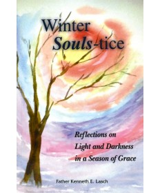 Winter Souls-tice: Reflections on Light and Darkness in a Season of Grace