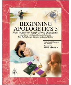 Beginning Apologetics 5: How to Answer the Tough Moral Questions