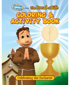 Brother Francis: Bread of Life Coloring & Activity Book