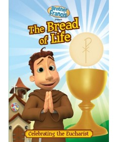 Brother Francis DVD Episode 2 - The Bread of Life: Celebrating the Eucharist