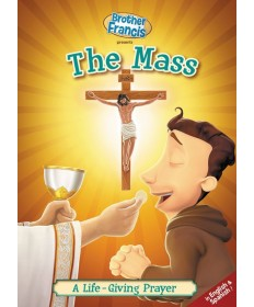Brother Francis DVD #6 - The Mass: A Life-Giving Prayer