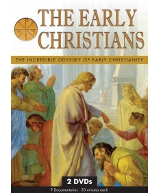 Early Christians: The Incredible Odyssey of Early Christianity DVDs