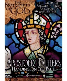 Footprints of God: Apostolic Fathers DVD