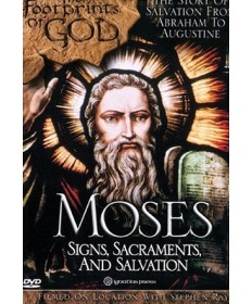 Footprints of God: Moses Signs, Sacraments, Salvation DVD