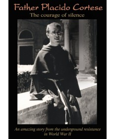 Father Placido Cortese: The Courage of Silence DVD