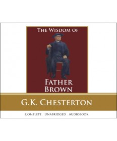The Wisdom of Father Brown - G. K. Chesterton Audiobook