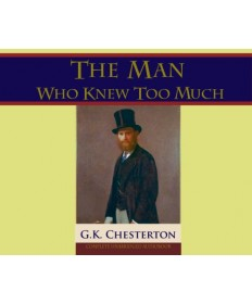 The Man Who Knew Too Much - Audiobook