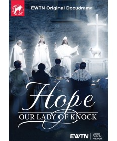 Hope: Our Lady of Knock DVD