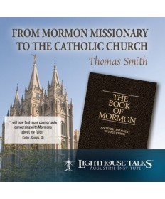 From Mormon Missionary to the Catholic Faith