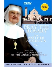 Pray the Rosary with Mother Angelica DVD
