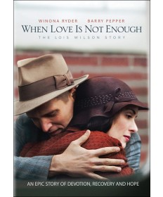 When Love is Not Enough: The Lois Wilson Story DVD